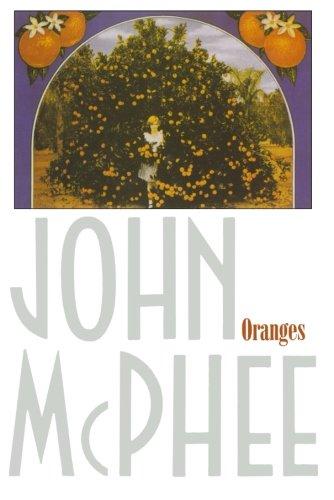 Oranges by John McPhee