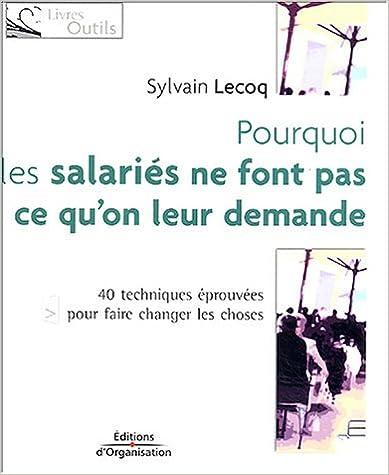 Téléchargez les livres sur iPad 2 Pourquoi les salariés ne font pas ce qu'on leur demande ePub by Sylvain Lecoq