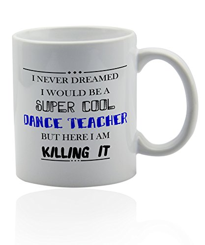 Dance teacher mug for coffee or tea 11 oz. Funny gag joke gift cup. Thank you appreciation gifts. by Wonderful Mugs (Image #5)