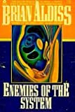 Enemies of the System, Brian W. Aldiss, 0380537931