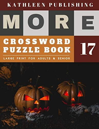 Puzzles To Print Halloween Crossword (Crosswords Large Print: crossword puzzle books for adults big print | More 50 Large Print Crosswords Puzzles to Keep you Entertained for Hours | halloween pumpkin design (crossword books)