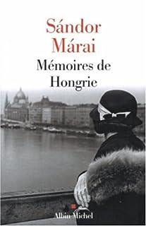Mémoires de Hongrie, Márai, Sándor