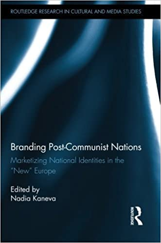 Book Branding Post-Communist Nations: Marketizing National Identities in the New Europe (Routledge Research in Cultural and Media Studies) (2014-03-29)