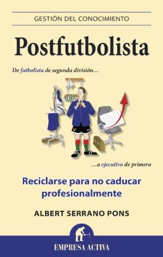 Descargar Libro Postfutbolista: 1 Albert Serrano Pons