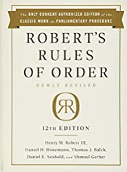 Robert's Rules of Order Newly Revised, 12th edi