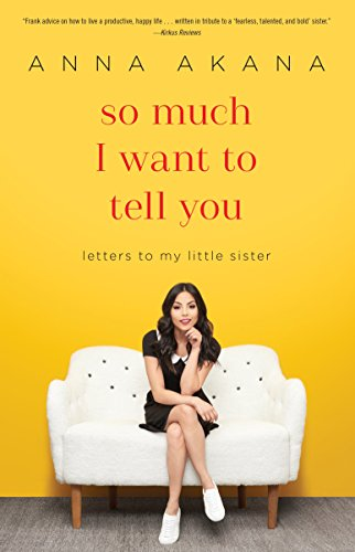 So Much I Want to Tell You: Letters to My Little -