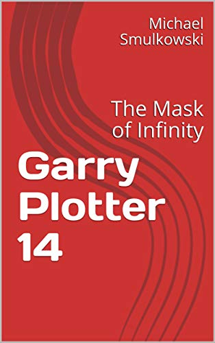 Amazon.com: Garry Plotter 14: The Mask of Infinity eBook ...