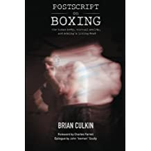 Postscript on Boxing: the human body, virtual worlds, and boxing's living dead