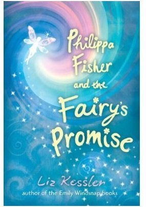 (PHILIPPA FISHER AND THE FAIRY'S PROMISE)Philippa Fisher and the Fairy's Promise by Kessler, Liz[Hardcover]{Philippa Fisher and the Fairy's Promise} on 12 Oct-2010 pdf epub