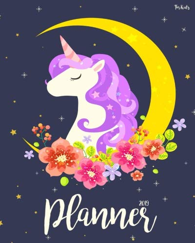 2019 Planner For Kids: 2019 Planner Weekly And Monthly For Kids : Academic Year Calendar Schedule Appointment Organizer And Journal Notebook To Do ... | Unicorn (kids journal for boys) (Volume 3)