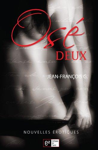 Osé Deux (Osez au carré) (French Edition)
