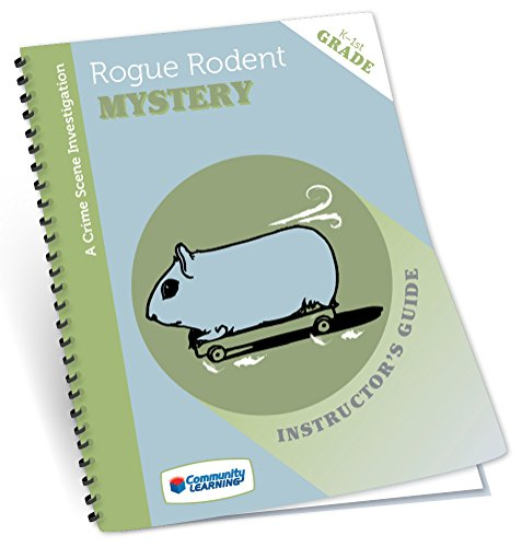 The Rogue Rodent Mystery:A Crime Scene Investigation for Grades K-1, Includes Essentials Supplies for Class of 30 and CD with Student handouts and Complete Supply List. by Community Learning (Image #1)