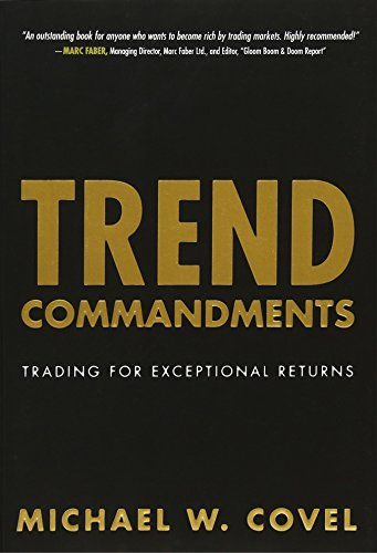 Trend Commandments: Trading for Exceptional Returns by FT Press