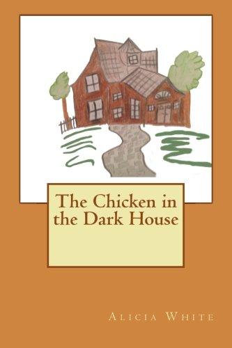 The Chicken in the Dark House PDF