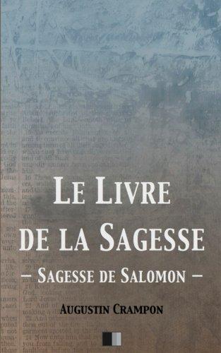 Le Livre de la Sagesse (Sagesse de Salomon) (French Edition)