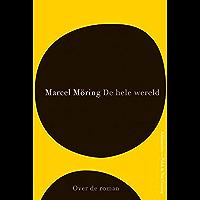 De hele wereld (Over de roman Book 4)