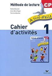 Méthode de lecture CP : Cahier d'activités, volume 1