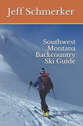 Southwest Montana Backcountry Ski Guide