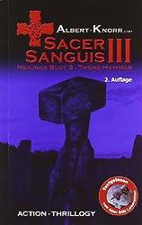 Sacer Sanguis III - Thors Hammer