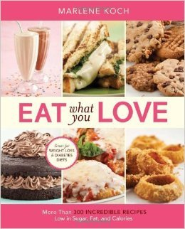 Eat What You Love (QVC pbk) by Marlene Koch