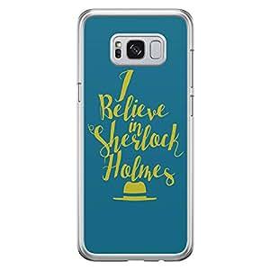 Samsung S8 Transparent Edge Case Sherlock I Believe In Sherlock -Multicolor