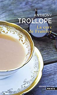 La cure de Framley, Trollope, Anthony