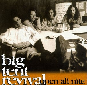 Open All Nite & Big Tent Revival - Open All Nite - Amazon.com Music