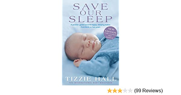 Amazon Save Our Sleep Revised Edition Ebook Tizzie Hall