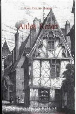 Book Anton Reiser: A Psychological Novel (Studies in German Literature Linguistics and Culture)
