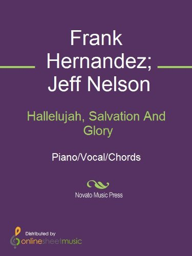 Hallelujah Salvation And Glory Kindle Edition By Frank Hernandez