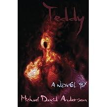 Teddy by Michael David Anderson (2014-04-26)