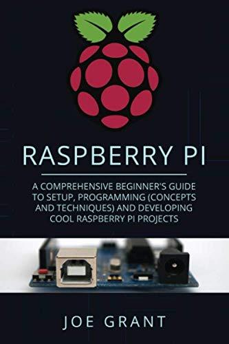 Raspberry Pi: A Comprehensive Beginner