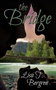 The Bridge by [Bergren, Lisa T.]