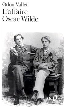 L'affaire Oscar Wilde par Vallet