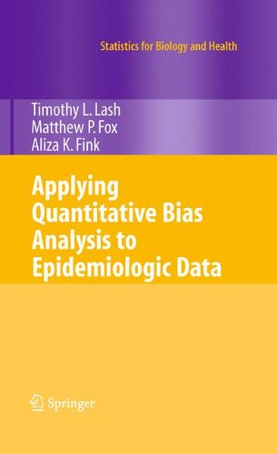 Applying Quantitative Bias Analysis to Epidemiologic Data (Statistics for Biology and Health) by Springer
