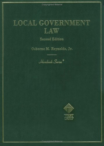 Local Government Law, 2nd Ed. (Hornbook Series and Other Textbooks)