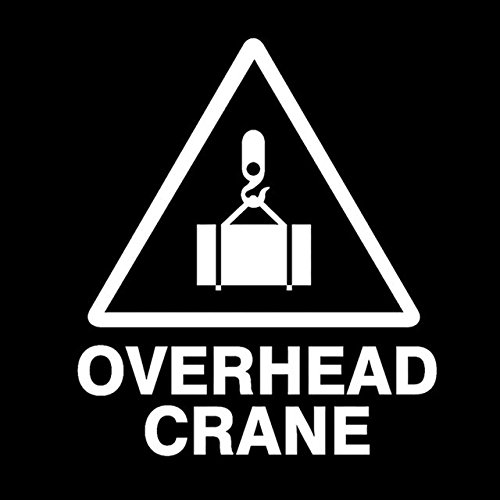 DECAL-STYLE - 13.5CM15.6CM Warning Mark Forbade OVERHEAD CRANE Graphic Car Sticker Black/Silver Vinyl Decoration