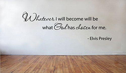 - Blinggo Whatever I will become -Elvis Presley removable Vinyl Wall Decal Home Dicor