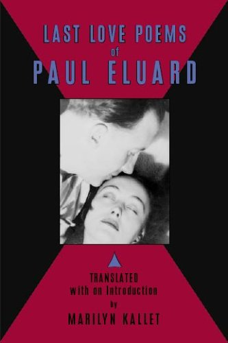 Last Love Poems of Paul Eluard (English and French Edition)
