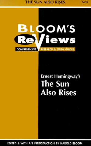 Ernest Hemingway's the Sun Also Rises: Edited and With an Introduction by Harold Bloom (Bloom's Notes)