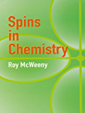 Spins in Chemistry (Dover Books on Chemistry)