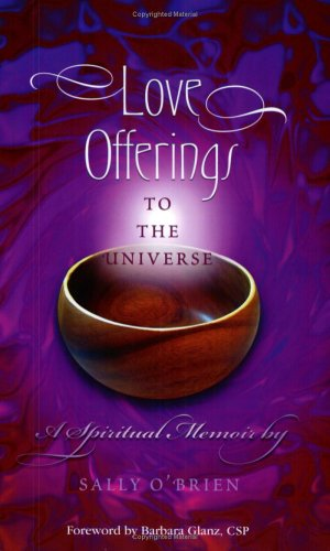 Love Offerings to the Universe