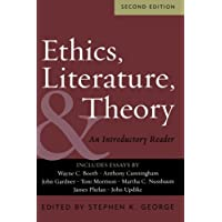 Ethics, Literature, & Theory: An Introductory Reader