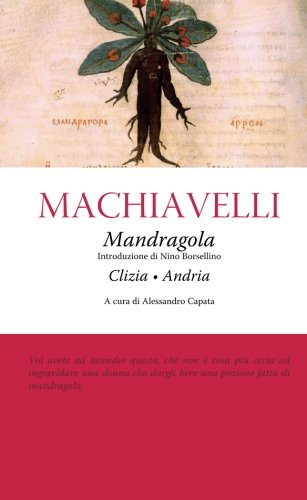 Mandragola - Clizia - Andria (Italian Edition)