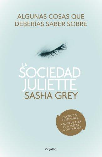 Algunas cosas que deberías saber sobre La Sociedad Juliette: (Extracto de la novela y extras) (Span