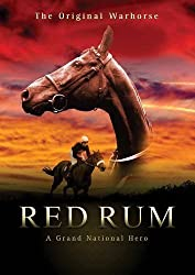 Our Aintree Warhorse - Red Rum: A Grand National Hero