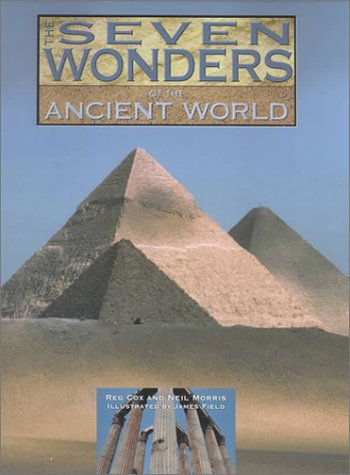 The Seven Wonders of the Ancient World (Wonders of the World)