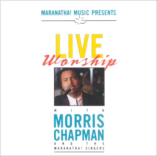 Live Worship with Morris Chapman