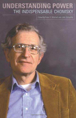 Understanding Power( The Indispensable Chomsky)[UNDERSTANDING POWER][Paperback]