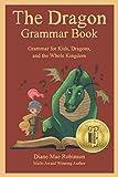 The Dragon Grammar Book: Grammar for